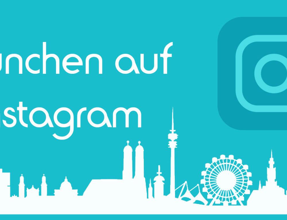 München auf Instagram – München Hashtags